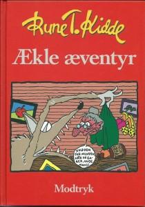 ÆKLE ÆVENTYR, samlet udgave. Modtryk og Gyldendals Børnebogklub, 2003.