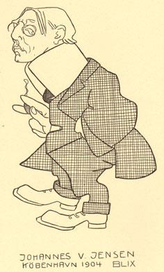 Johannes Vilhelm Jensen, 20. januar 1873 - 25. november 1950. Tegning Blix.