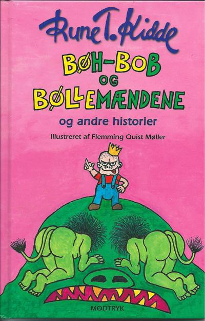 """""""Bøh-Bob og Bøllemændene og andre historier"""". Ill.af Flemming Quist Møller"""