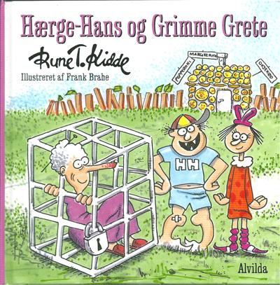 """""""Hærge-Hans og Grimme Grete"""" ill. af Frank Brahe"""