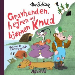 Gravhunden, hejren og bjørnen Knud. Forlaget Alvilda 2013.