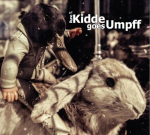 Cd'en &quot;Kidde goes Umpff&quot;
