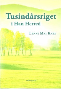 &quot;Tusindrsriget i Han Herred&quot; af Lenni Mai Kari.