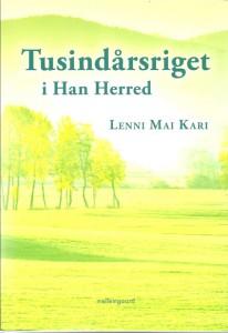 """""""Tusindårsriget i Han Herred"""" af Lenni Mai Kari."""