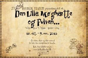 Musicalen DEN LILLA MØGHÆTTE OG PULVEN